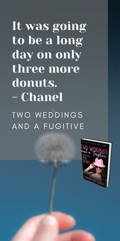 Get more of the Chanel gang in Two Weddings and a Fugitive, Book 4 in the Chanel Series. Discovery News, Second Weddings, Sign I, Announcement, Thankful, Chanel, How To Get, Joy, Digital
