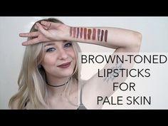 FAV BROWN LIPSTICKS FOR PALE SKIN - YouTube