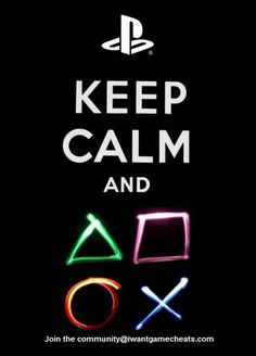 Keep Calm and Carry on Playing PlayStation