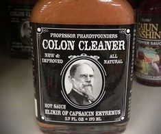 Blast through your anus with reckless abandon as you condiment everything you eat with the colon cleaner hot sauce. With its assortment of fiendishly spicy. Colon Flush, Herbal Colon Cleanse, Vintage Medical, Weird Food, Hot Sauce, The Cure, Stuffed Peppers, Eat, Packaging