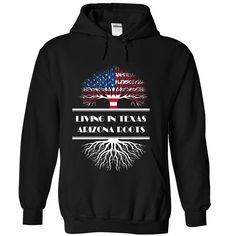 Living in TEXAS - Arizona roots, Order HERE ==> https://www.sunfrog.com/States/Living-in-TEXAS--Arizona-roots-8549-Black-Hoodie.html?70559, Please tag & share with your friends who would love it , #jeepsafari #superbowl #birthdaygifts
