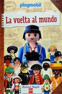 VUELTA AL MUNDO CON PLAYMOBIL,LA - 9788467543858 - www.libreriarioebro.es
