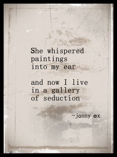 www.facebook.com/jonnyox410   love, poetry, beauty, sympathy, hope, passion, hot, day, night, vanity. vegan, rights, liberty, sex, alcohol,  paintings, landscapes, travel, mind, ghosts, shows, art, diy, romance,  jonny ox, music, folk