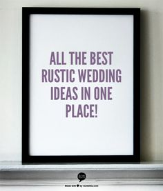 All The Best Rustic Wedding Ideas In One Place!
