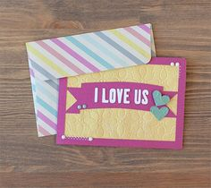 Embossed I Love Us card. Make It Now in Cricut Design Space with the Cricut Explore machine.