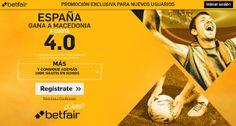 el forero jrvm y todos los bonos de deportes: betfair España gana Macedonia supercuota 4 mundial...