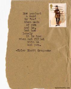 Typewriter Series #165 by Tyler Knott Gregson | Tyler Knott