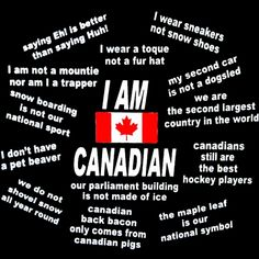 Canadian Humor: I Am Canadian. Some people think we have snow year 'round. I know, eh? :) Actually, I'm not Canadian, but my husband is. Canadian Memes, Canadian Things, I Am Canadian, Canadian History, Canadian Humour, Canadian Facts, Canadian Girls, Canada Funny, Canada 150