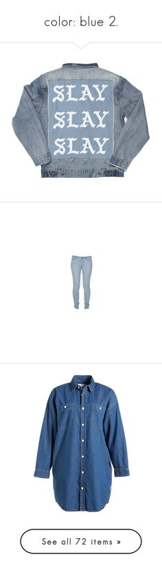 """""""color: blue 2."""" by originalimanim ❤ liked on Polyvore featuring outerwear, jackets, tops, blue denim jacket, blue jean jacket, denim jacket, jean jacket, blue jackets, jeans and paige denim jeans"""