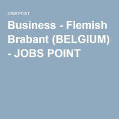 Business - Flemish Brabant (BELGIUM) - JOBS POINT