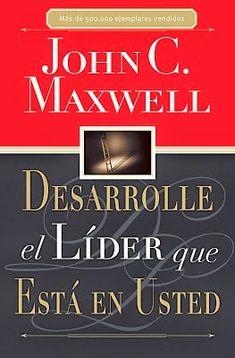 Educación, Cambios Positivos y un Mundo Mejor - Alan Collado Conferencista : Desarrolle el líder que está en usted - Libro PDF John C. Maxwell
