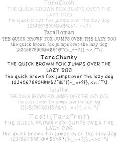 Super pack of 5 fonts.  Includes: -TaraDash  Perfect for tracing handwriting practice. -TaraRoman  A fanciful font with fun serifs. -TaraChunky  An updated, far more appealing substitute for Comic Sans. -TaraThin  Very thin and delicate font. -TaraPrint (Unfortunately stuck with the name Test 1)  This is the first font I ever created.