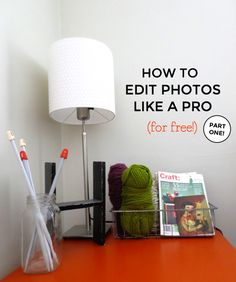 For the #bloggers and creative business owners: How To Edit Photos Like A Pro For Free - Part One by Freckled Nest Design