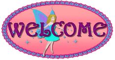 Animated Welcome Signs Jesus Scriptures, Welcome Gif, Best Memories, Cute Cats, Fairy, Animation, Graphics, Signs, Random