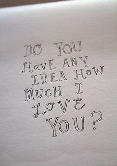 Do You Have Any Idea