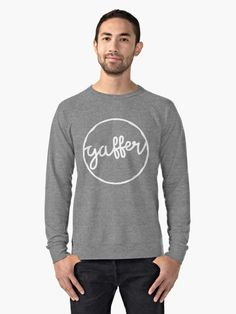 Gaffer is a often heard slang word in the UK, and it means Boss. It's often used to desribe football (soccer) managers in the UK. Add some color and humor to your day with these fantastic lightweight sweatshirts, featuring slang words and dialect from the UK, Germany, Ireland, the US. More places being added all the time.  World wide shipping.
