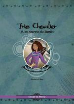 """Dossier de presse """"Iris Chevalier et les secrets du Jardin"""""""