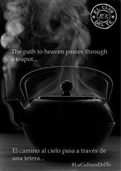 O caminho para o céu passa por uma xícara de chá.