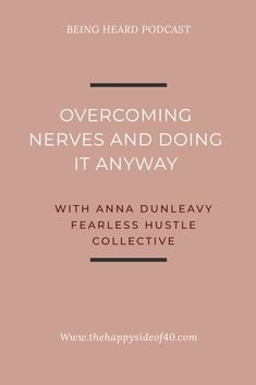 Being Heard Episode 3: Anna Dunleavy - Overcoming nerves and doing it anyway #podcast #creativebusinessowner