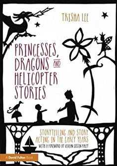 Princesses, Dragons and Helicopter Stories: Amazon.co.uk: Trisha Lee: Books