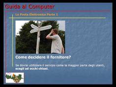 Lezione 74 (VIDEO) - LA POSTA ELETTRONICA PARTE 1.  La posta elettronica, questa sconosciuta. Ecco svelate alcune informazioni a riguardo.