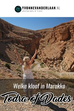 De Todra kloof en de Dades kloof. Wij bezochten ze allebei tijdens onze laatste rondreis door Marokko. Maar welke kloof moet je nou kiezen als je slechts beperkt de tijd hebt in Marokko? #Todra #Dades Europe Destinations, Africa Travel, Bergen, Continents, Morocco, Grand Canyon, Travel Tips, Road Trip, Hiking