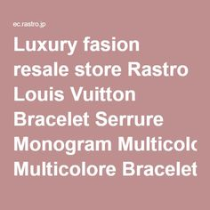 Luxury fasion resale store Rastro Louis Vuitton Bracelet Serrure Monogram Multicolore Bracelets White Canvas M92593