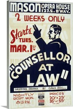 """Poster advertising Counselor at law, a play written by American Elmer Rice  Gallery Wrap Canvas - Full Colour - 24x36"""" - $179.99"""