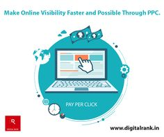 Make online Visibility Faster and Possible Through #PPC. One of the fastest ways to draw more #Potentialcustomers to your #Website is #Payperclick (PPC) #Advertising. www.digitalrank.in