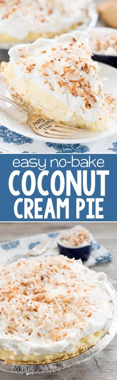 No Bake Coconut Cream Pie - this EASY no bake pie recipe is full of coconut pudding, fresh whipped cream, and a Golden Oreo crust! This pie goes down so easy!