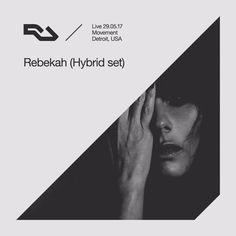 RA Live: 29.05.2017 - Rebekah (Hybrid Set), The RA Underground Stage, Movement Detroit by Resident Advisor - Listen to music