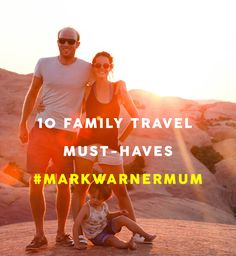 10 Family Travel Must-Haves with Mark Warner