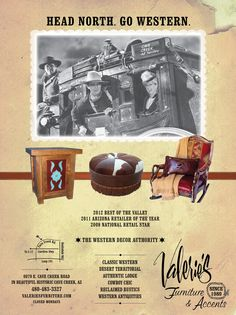This ad is one example of a 10 year print campaign for Valerie's Furniture & Accents in Cave Creek. We run every month in such high-end publications as Cowboys & Indians and Phoenix Magazine.