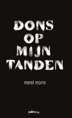 8/52 Dons op mijn tanden - Merel Morre #boekperweek