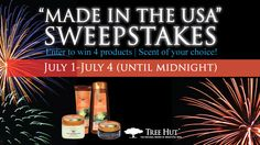 """You should enter the Tree Hut """"Made in the USA"""" Sweepstakes. Win Tree Hut products!"""