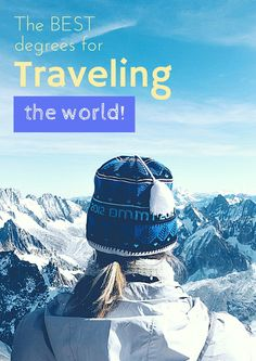Which Degrees Will Let Me Travel The World? — Page by Paige - Female Travel Blog