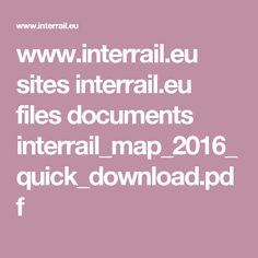 www.interrail.eu sites interrail.eu files documents interrail_map_2016_quick_download.pdf