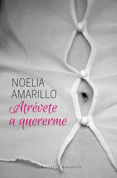 Buy Atrévete a quererme by Noelia Amarillo and Read this Book on Kobo's Free Apps. Discover Kobo's Vast Collection of Ebooks and Audiobooks Today - Over 4 Million Titles! Love Dare, My Love, Libros Online Pdf, Good Readers, I Love Reading, Romance Novels, Book Cover Design, Book Lovers, Good Books