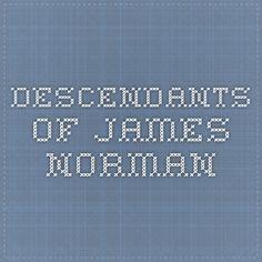 DESCENDANTS OF JAMES NORMAN | Hacker's Creek