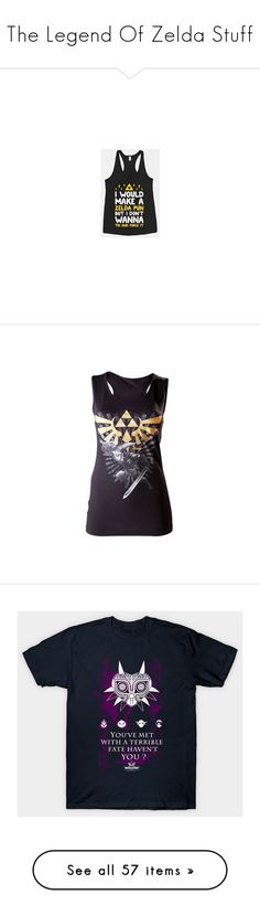 """""""The Legend Of Zelda Stuff"""" by falloutromanceandthecellabration ❤ liked on Polyvore featuring tops, zelda, tank tops, t-shirts, shirts, black, women's clothing, faded shirt, tee-shirt and black and white shirt"""