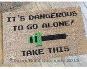 Dangerous to go alone SWORD doormat -novelty geek stuff fan art