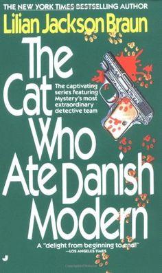 Bestseller Books Online The Cat Who Ate Danish Modern Lilian Jackson Braun $7.99  - http://www.ebooknetworking.net/books_detail-0515087122.html