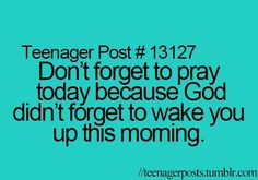 True always pray