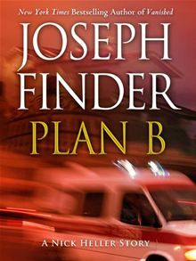 "An original short story by Joseph Finder, internationally bestselling author of Buried Secrets and Vanished. ""Plan B"" finds private spy Nick Heller in Barcelona, Spain on a rescue mission. The target…  read more at Kobo."