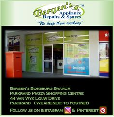 Looking for an appliance repair company in the Boksburg area? You'll find us at Parkrand Piazza Shopping Centre next to Postnet.  #wekeepthemworking #bergensappliances #appliancerepair #dishwashers #stoves #washingmachines #tumbledriers #freezers #vacuumcleaner #wefixappliances #randparkridge #teamwork #southafrica #Boksburg  Follow us on Instagram and Pinterest Contact:  082 498 1377 Email:  boksburg@bergens.co.za