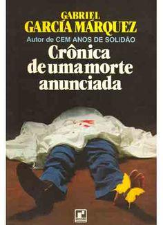 """""""Crônica de uma morte anunciada"""", Gabriel Garcia Marquez"""