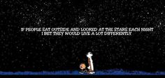 This is so true!  Staring up into the vast heavens is glorious and one of my favorite things to do!