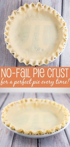 No-Fail Pie Crust: t