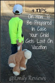 4 Tips On How To Be Prepared In Case Your Child Gets Lost On Vacation or in public. Child safety is so important while traveling!