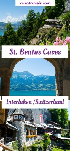 All you need to know before visiting the St. Beatus Caves in Switzerland, in the region of Interlaken, Bernese Overland with view over Lake Thun.